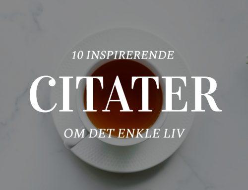 10 inspirerende citater om det enkle liv