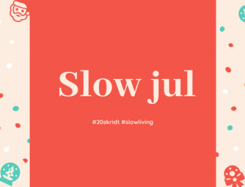 10 ideer til en slow jul