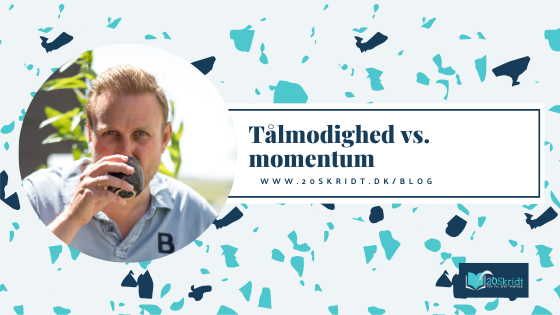 Tålmodighed momentum