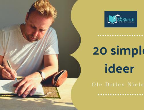 Styrken i det enkle: 20 simple ideer