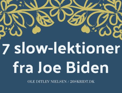 7 langsomme ting, du kan lære af Joe Biden