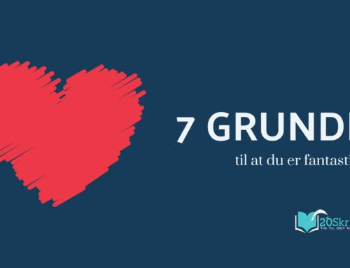 7 grunde til at du er fantastisk