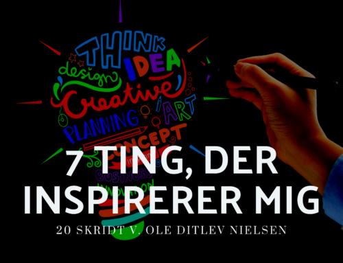 7 ting, der inspirerer mig